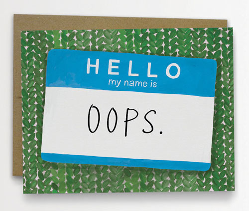 """Oops"" card by Emily McDowell"