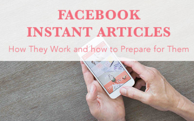Are You Ready For Facebook Instant Articles?