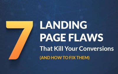 7 Landing Page Mistakes to Fix Now
