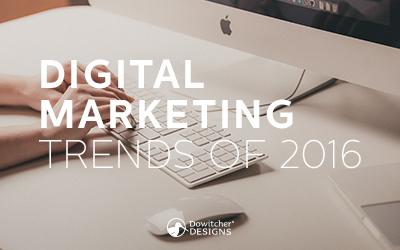 Top Digital Marketing Trends of 2016