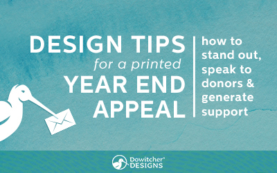 Design Tips for a Printed Year End Appeal