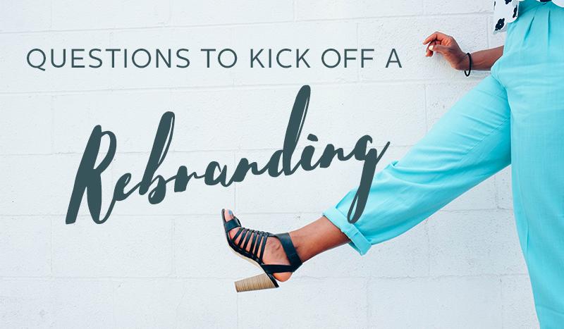kick off a rebranding