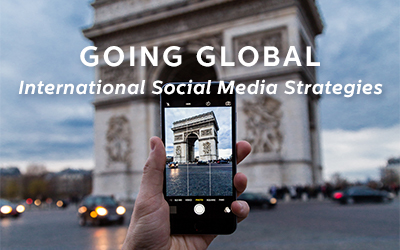 Going Global: International Social Media Strategies
