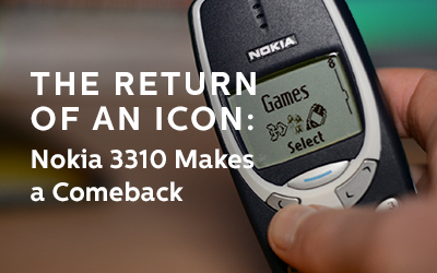The Return of an Icon: Nokia 3310 Makes a Comeback