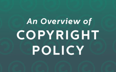An Overview of Copyright Policy And Fair Image Use