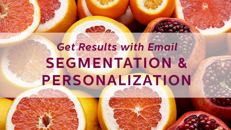 email segmentation and personalization