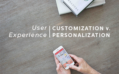 The Lowdown on Customization and Personalization