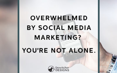 What To Do When You Are Overwhelmed by Social Media Marketing