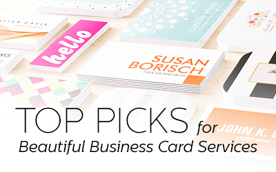 Best Sites for Beautiful Business Cards: Our Top Picks