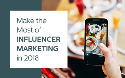 Make the Most of Influencer Marketing