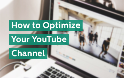 How to Optimize Your YouTube Channel