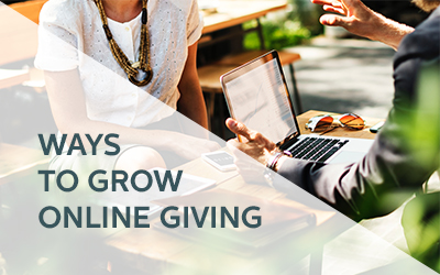 Quick Ways to Grow Online Giving