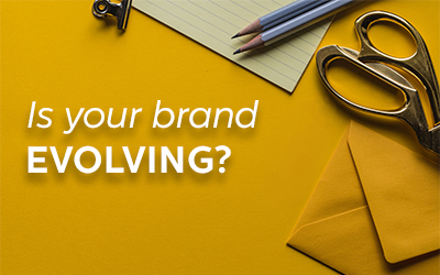 Is Your Brand Evolving?