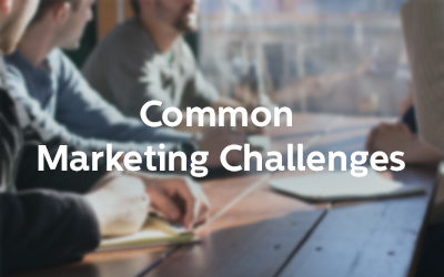 Common Marketing Challenges: Part 2