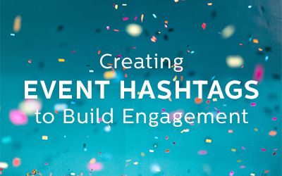 The Rundown on Event Hashtag Strategies