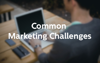 Common Marketing Challenges: Content Marketing