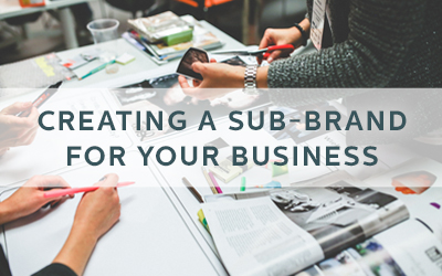 Creating a Sub-Brand