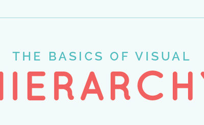 How To Achieve Visual Hierarchy