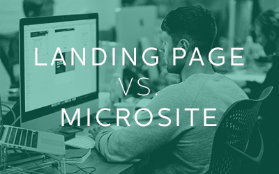 Microsites and Landing Pages: Which is right for you?