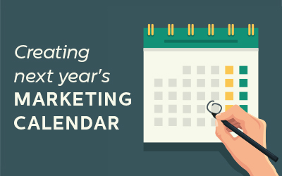 Creating next year's marketing calendar