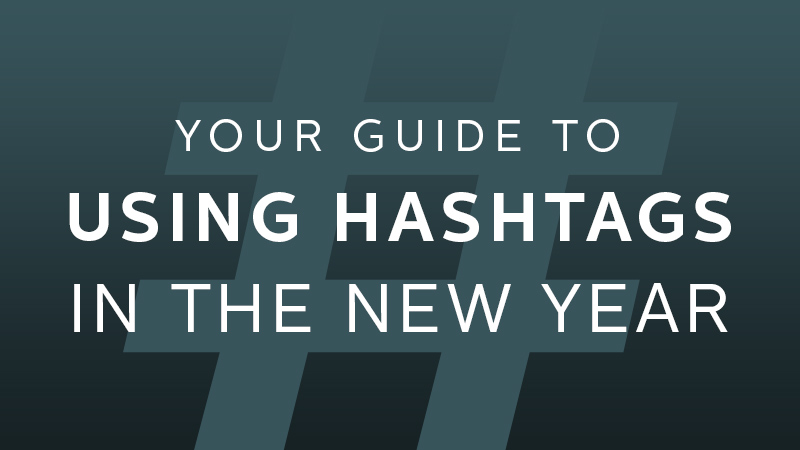 guide to using hashtags
